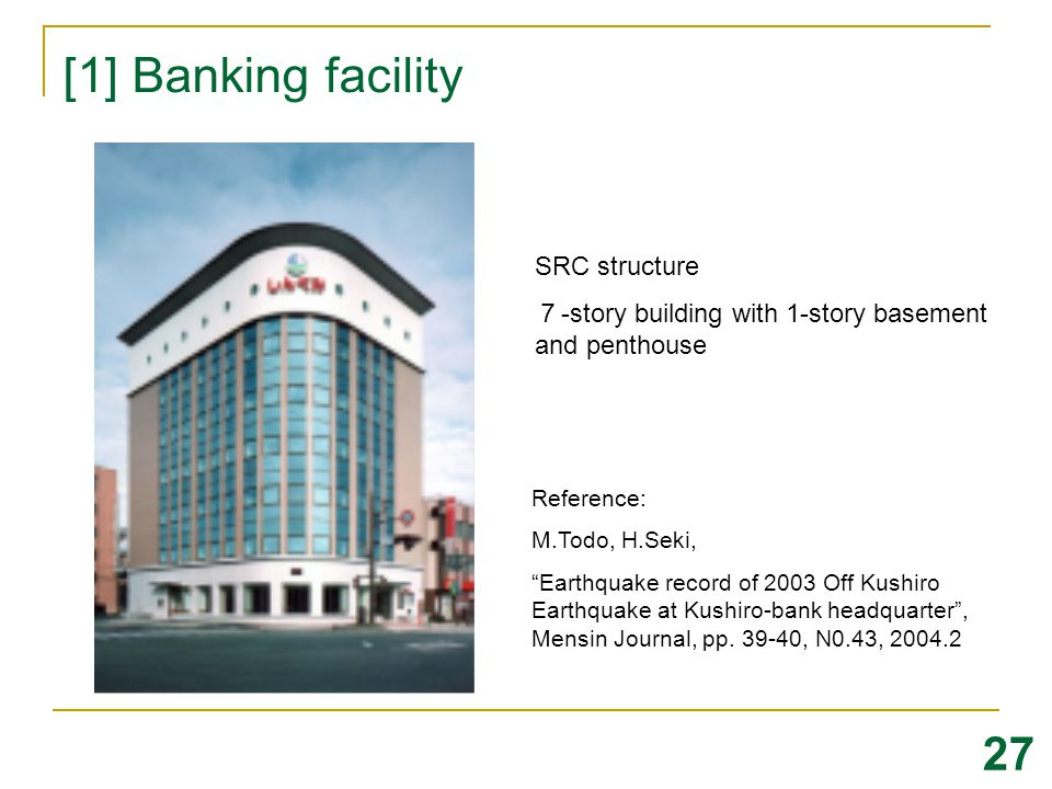 [1] Banking facility 27 SRC structure